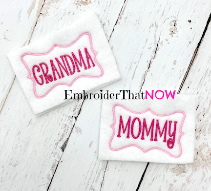 Mommy and Grandma Name Badges